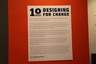 Photo: 10 Years Designing for Change exhibit, http://designaction.org/