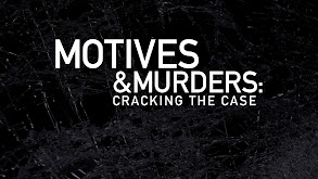 Motives & Murders: Cracking the Case thumbnail