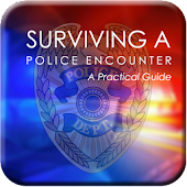 Surviving A Police Encounter