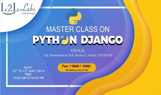Two Days Master Class on Python Django at Noida, Delhi - Events High