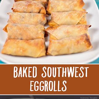Baked Southwest Eggrolls