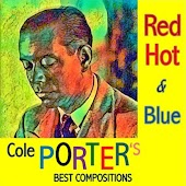 Red Hot & Blue (Cole Porter's Best Compositions)