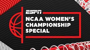 NCAA Women's Championship Special thumbnail