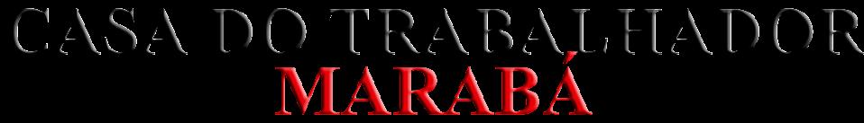 CASA DO TRABALHADOR DE MARABÁ