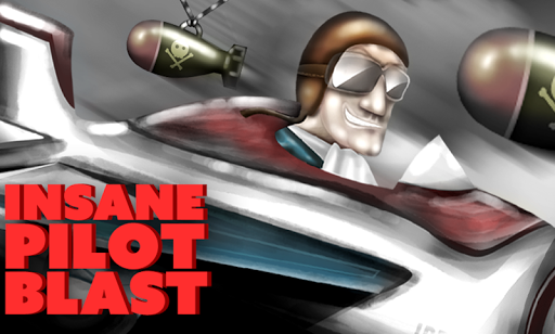 Insane Pilot Blast
