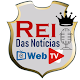Download Rei das Notícias Web TV For PC Windows and Mac