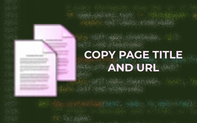 Copy page title and url