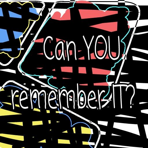 Can YOU remember IT?