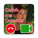 Catch Me Outside Video Call icon