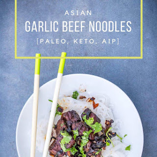 Asian Garlic Beef Noodles Recipe [Paleo, Keto, AIP] Recipe