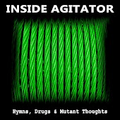 Hymns, Drugs & Mutant Thoughts