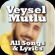 Veysel Mutlu : songs , music & lyrics