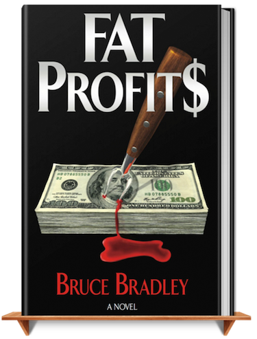 FAT PROFITS, a suspense-filled thriller