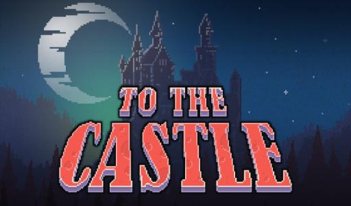 To The Castle - 一个复古的平台游戏