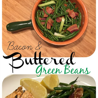 Bacon and Buttered Green Beans