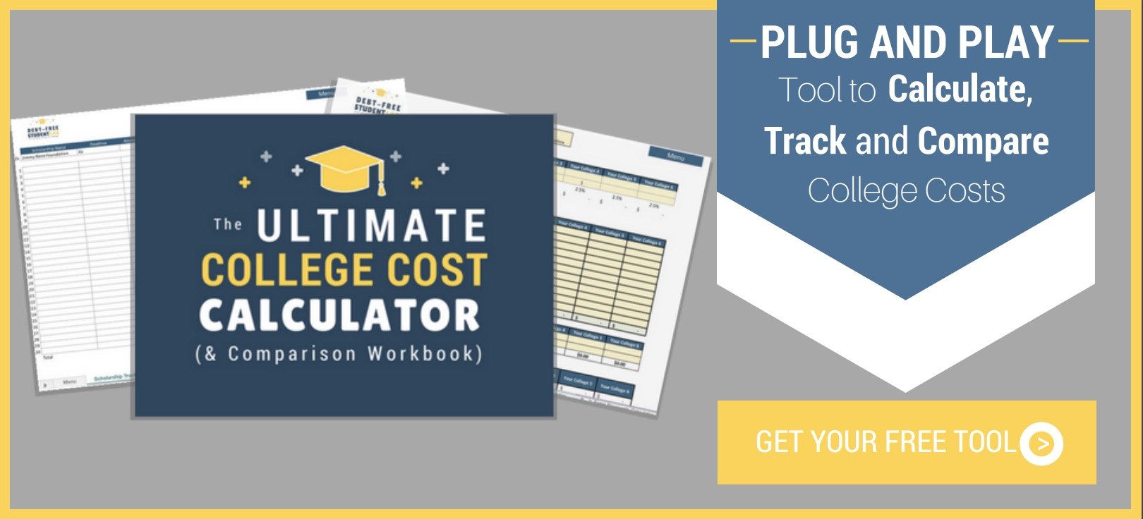 Grab your free College Cost Calculator