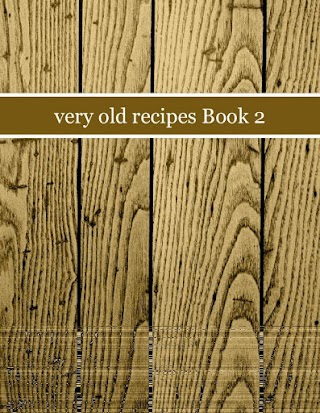 very old recipes Book 2