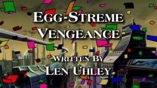 EGG-STREME VENGEANCE