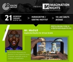 Imagination Night 1: Augmented Reality for African Brands : Goethe-Institut Johannesburg