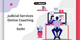 Judicial Services Online Coaching in Delhi