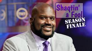 Shaqtin' a Fool: Season Finale thumbnail