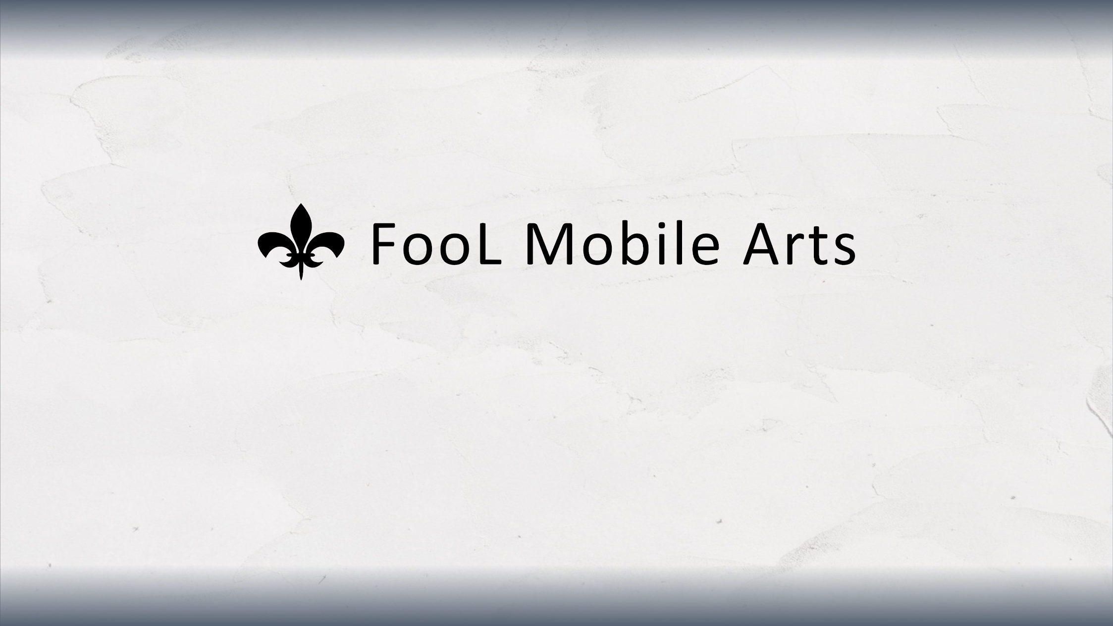 FooL Mobile Arts