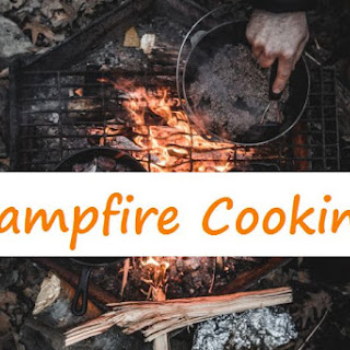 Campfire Cooking Tips & Hints