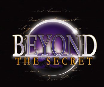 Beyond The Secret with Bob Proctor