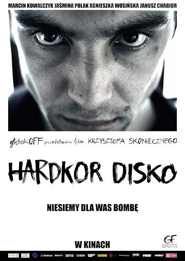 Polski plakat filmu 'Hardkor Disko'