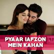Pyaar Lafzon Mein Kahan Full Episode(Urdu & Hindi) APK