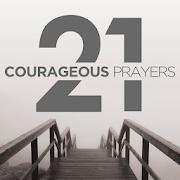 21 Courageous Prayers