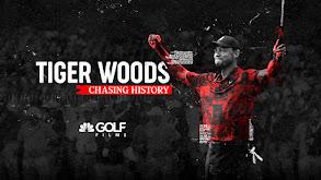 Tiger Woods - Chasing History thumbnail