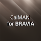 CalMAN for BRAVIA for PC-Windows 7,8,10 and Mac