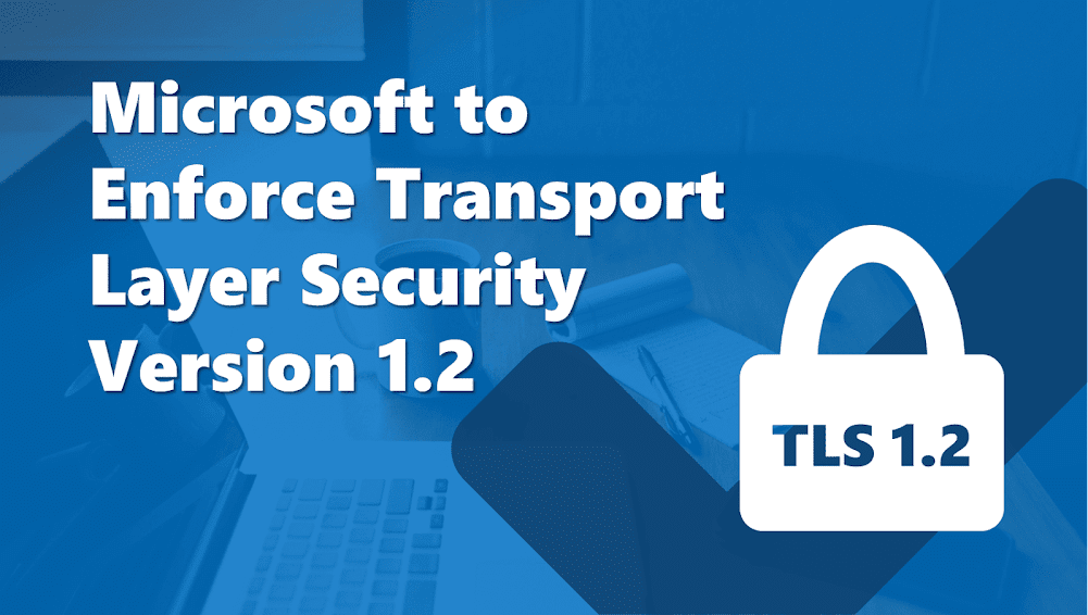 Enable TLS 1.2 for Office 365