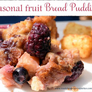 Seasonal Fruit Bread Pudding.