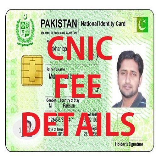 Pak CNIC - Fee Details
