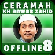 Ceramah KH Anwar Zahid Offline 8