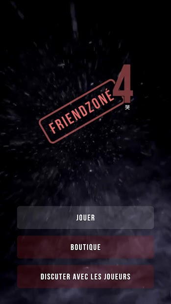 Friendzoné 4 Android App Screenshot