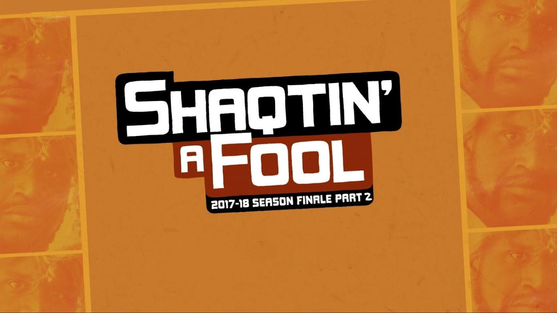 Watch Shaqtin' A Fool: 2017-18 Season Finale - Part 2 live