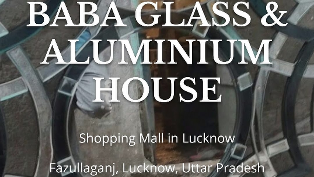 Baba Glass House Aluminium Work In Lucknow Toughened Glass Dealer