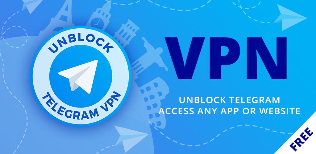 Download Telegram Unblock VPN APK latest version app for