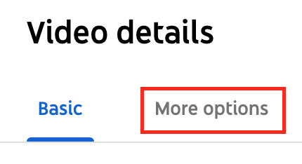 "To tag locations to a video from the YouTube Studio, head over to ""More options"" available in the ""Video details"" tab."