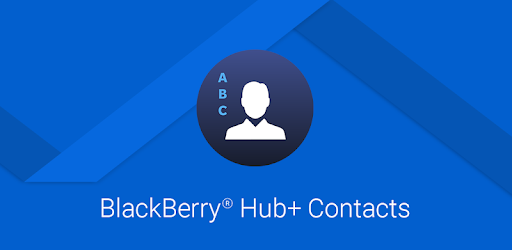 BlackBerry Hub+ Contacts - Apps on Google Play