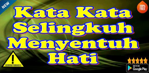 Kata Kata Selingkuh Menyentuh Hati On Windows Pc Download