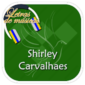 Shirley Carvalhaes Letras