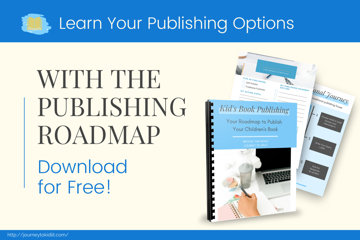 Get the free kidlit publishing roadmap