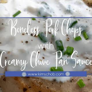Boneless Pork Chops with Creamy Chive Pan Sauce.