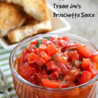 Better Than Trader Joe's Bruschetta Sauce.