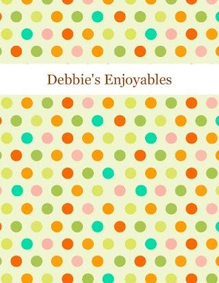 Debbie's Enjoyables
