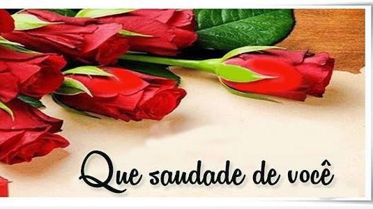 Saudades De Voce Meu Amor: SAUDADES DE VOCE MEU AMOR....